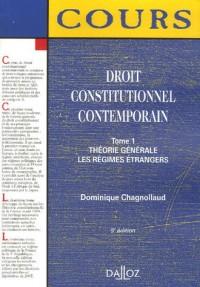 Droit constitutionnel contemporain : Tome 1, théorie générale les régimes étrangers