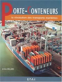 Porte-conteneurs : La révolution des transports maritimes