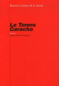 Le Torero Caracho