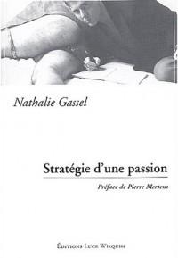 Stratégie d'une passion