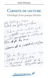 Carnets de lecture : Généalogie d'une pratique littéraire