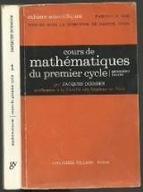Cours de Mathematiques du premier cycle , première année