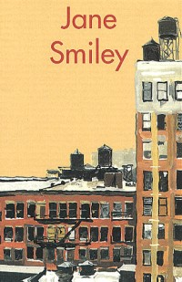 Coffret Jane Smiley, 2 volumes : L'Exploitation - Un appartement à New York