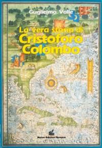 La vera storia di Cristoforo Colombo