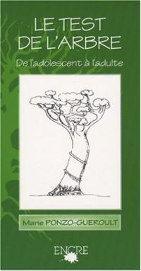 Le test de l'arbre : De l'adolescent à l'adulte