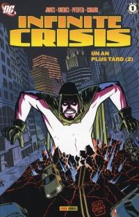 Infinite Crisis, Tome 5 : Un an plus tard : Tome 2