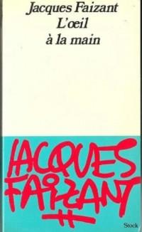 L'oeil à la main : Conversations avec Gilles Plazy (Les Grands journalistes)