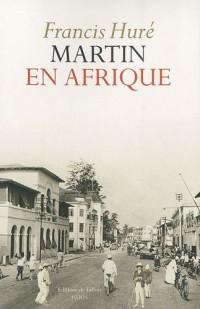 Martin en Afrique