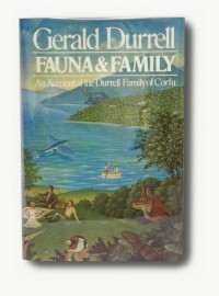 Fauna and Family: An Account of the Durrell Family of Corfu