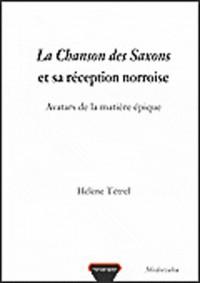 La Chanson des Saxons et sa réception norroise
