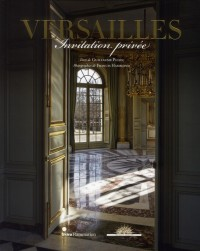 Versailles, Invitation Privée