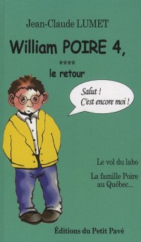 William Poire, Tome 4, Le retour