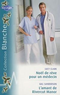 Noël de rêve pour un médecin