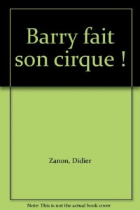Barry Fait Son Cirque ! N88