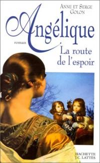 Angélique, la route de l'espoir