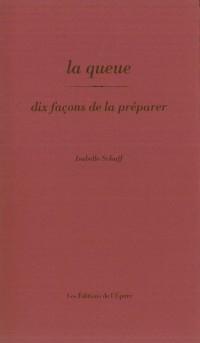Queue, Dix Façons... (la)