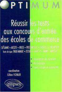 Réussir les tests aux concours d'entrée des écoles de commerce