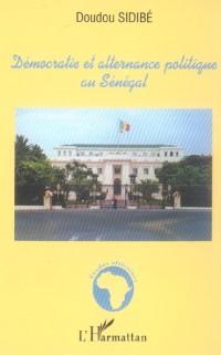 Democratie et Alternance Politique au Sénégal