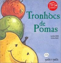 Tronhòcs de Pomas, édition en occitan (1 livre + 1 CD)