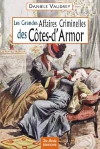 Cotes d'Armor Grandes Affaires Crim.