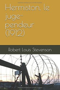 Hermiston, le juge- pendeur (1912)