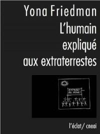 L'humain expliqué aux extraterrestres