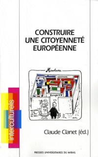 Construire une citoyenneté européenne
