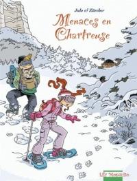 Menaces en Chartreuse