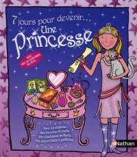 7 Jours pour devenir... Une princesse