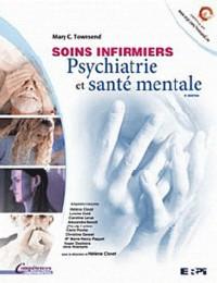 Soins infirmiers : Psychiatrie et santé mentale 2e édition + Edition en ligne + MonLab Etudiant (60 mois)