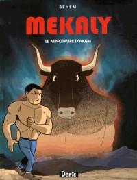 MEKALY : Le Minotaure d'Akam - Réédition