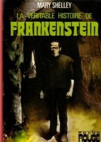 La véritable histoire de Frankenstein : Collection : Bibliothèque poche rouge cartonnée