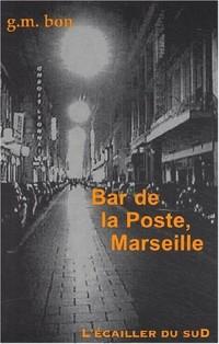 Bar de la poste, Marseille