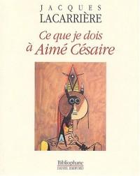 Ce que je dois à Aimé Césaire