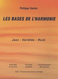 Les bases de l'harmonie : Jazz, variétés, rock