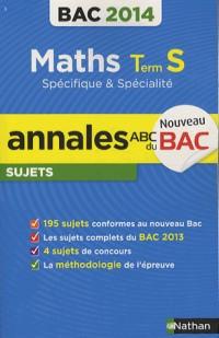 Annales Bac 2014 Maths S Spe & Spe Nc