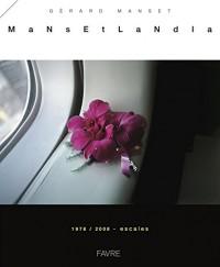 Mansetlandia - 1978-2008 Escales