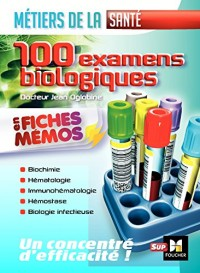 Les 100 Examens de biologie ESI-IDE - Métiers de la santé