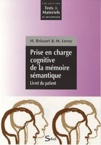 Prise en charge cognitive de la mémoire sémantique : Pack en 2 volumes