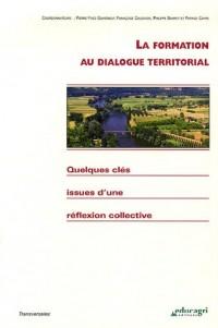 La formation au dialogue territorial : Quelques clés issues d'une réflexion collective