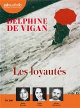 Les Loyautés [Livre audio]
