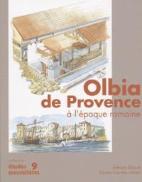 Olbia de Provence (Hyères, Var) à l'époque romaine