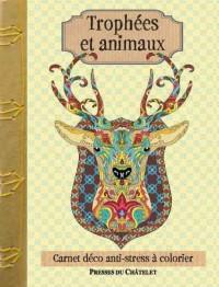 TROPHEES ET ANIMAUX