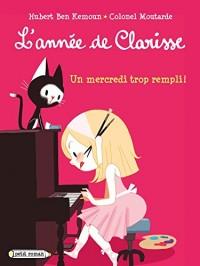 L'année de Clarisse - Un mercredi trop rempli !