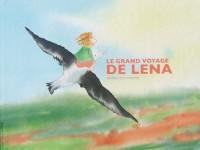 Le grand voyage de Léna