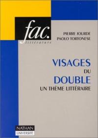 Visages du double: Un thème littéraire