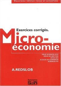 Microeconomie : exercices corriges : deug sciences éco, deug gestion, deug aes, écoles de commerce, sciences po