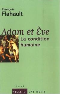 Adam et Eve : La condition humaine