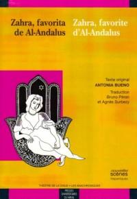 Zahra, favorite d'Al-Andalus : Edition bilingue français-espagnol