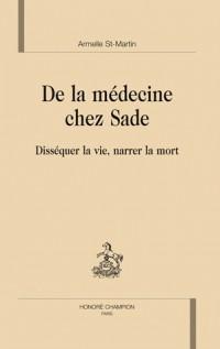 De la médecine chez Sade